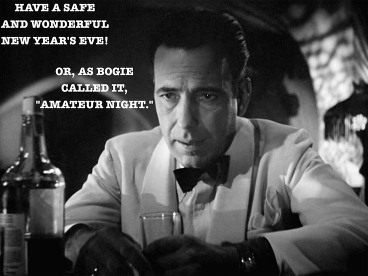 bogart quote for new years