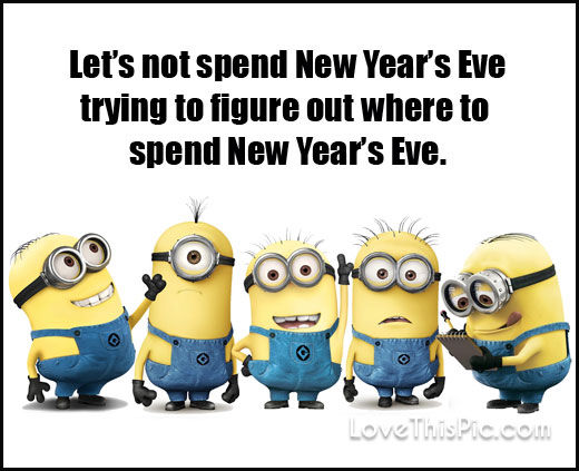 Funny New Years Eve Minion Quote Pictures, Photos, and Images for ...