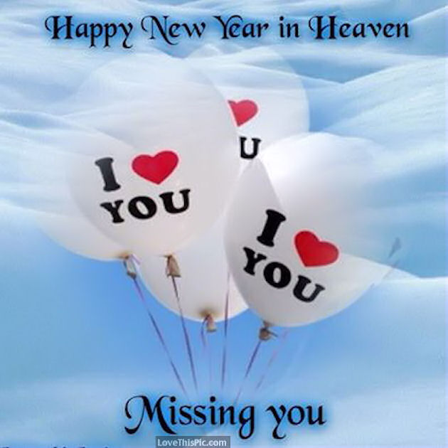 Happy New Year In Heaven Missing You Pictures, Photos, And