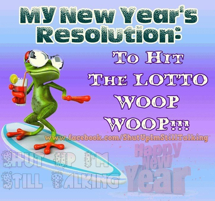 New Year Sarcastic Quotes: New Years Resolution Is To Hit The Lottery Pictures