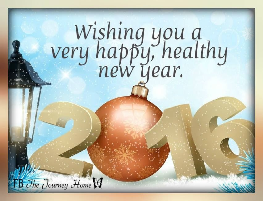wishing you a very happy healthy new year 2016
