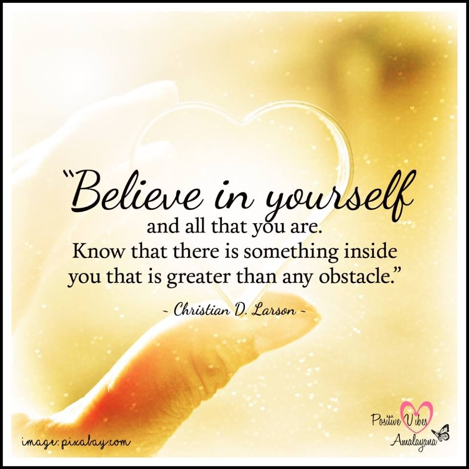Believe In Yourself And All That You Are Pictures Photos