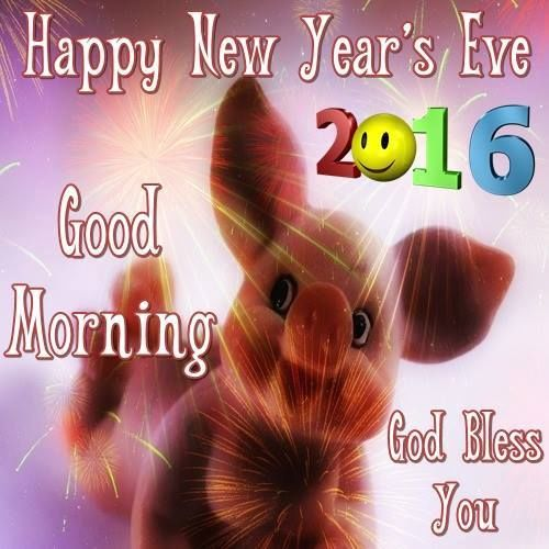 morning happy new years 2016 god bless you