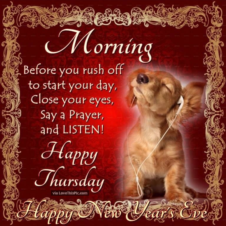 good morning thursday happy new years eve