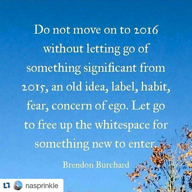 Quotes About Moving On And Letting Go Of Friends: Do Not Move On To 2016 Without Letting Go Of Something