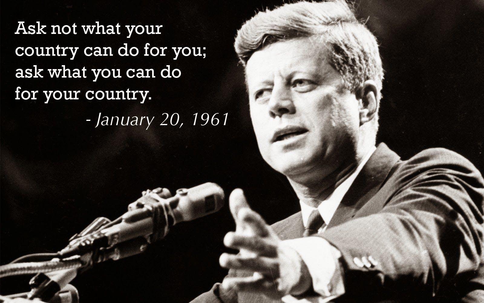 ask not what your country can In his inaugural speech, kennedy said, ask not what your country can do for you--ask what you can do for your country.