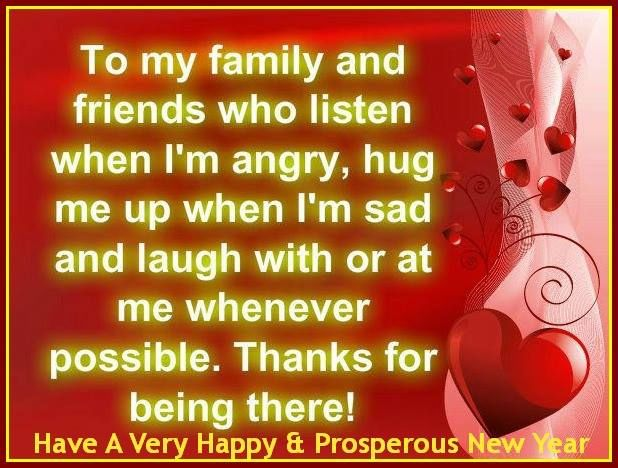 thank you family and friends for being there happy new year