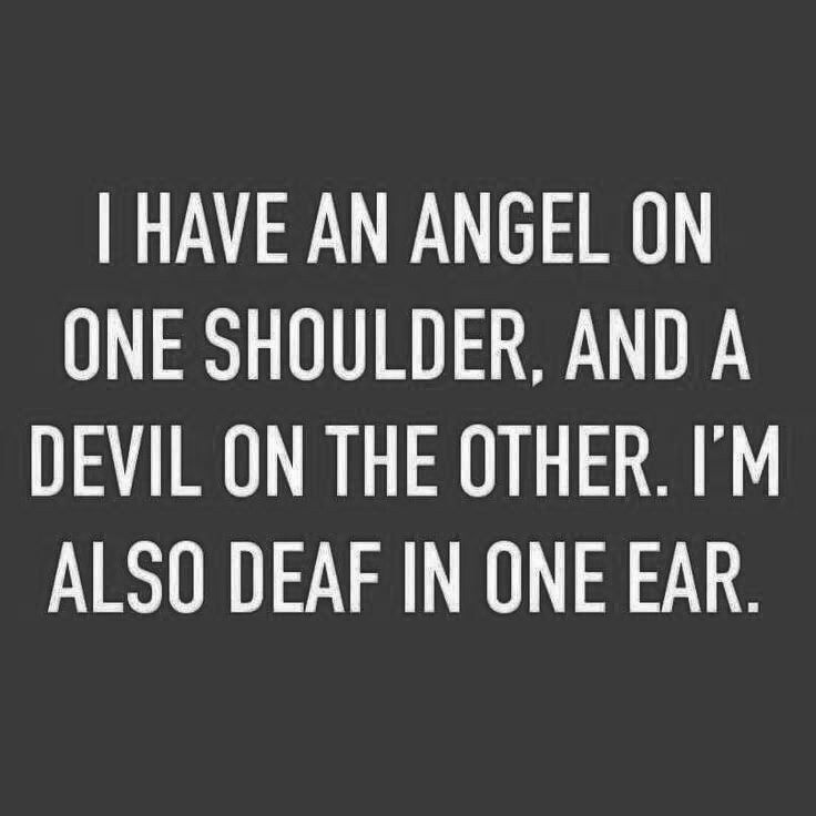 Quotes About Love: Angel And Devil On My Shoulder Pictures, Photos, And