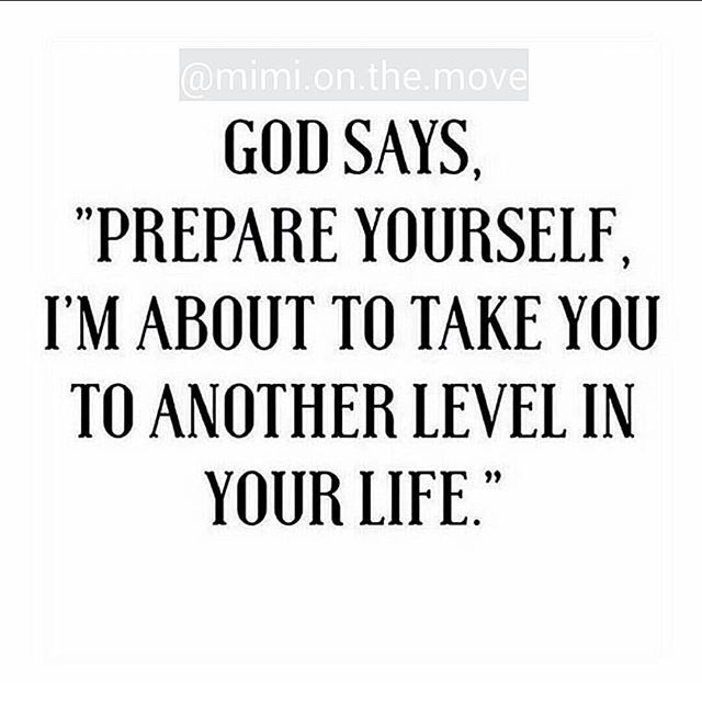 """God Says Love: God Says """"Prepare Yourself"""" I'm About To Take You To"""