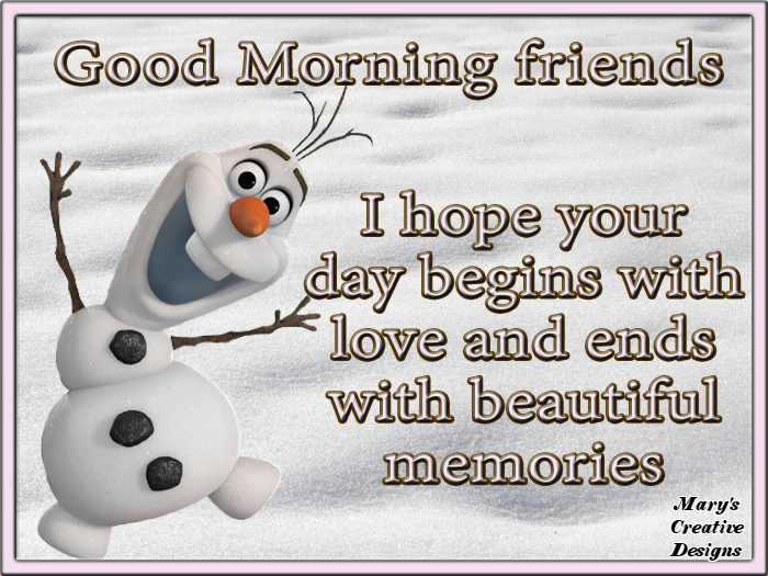 Olaf Good Morning Quote For Friends Pictures Photos And