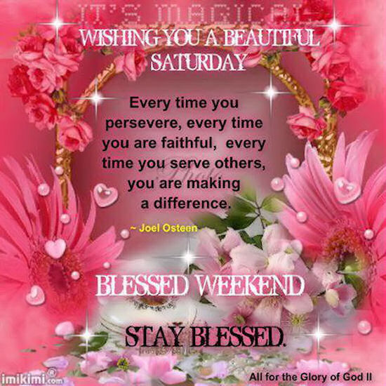 Wishing You A Great Weekend Quotes: Wishing You A Beautiful Saturday Pictures, Photos, And