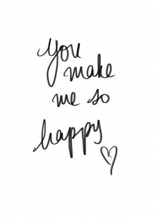 You Make Me So Happy Quotes You Make Me So Happy Pictures, Photos, and Images for Facebook  You Make Me So Happy Quotes