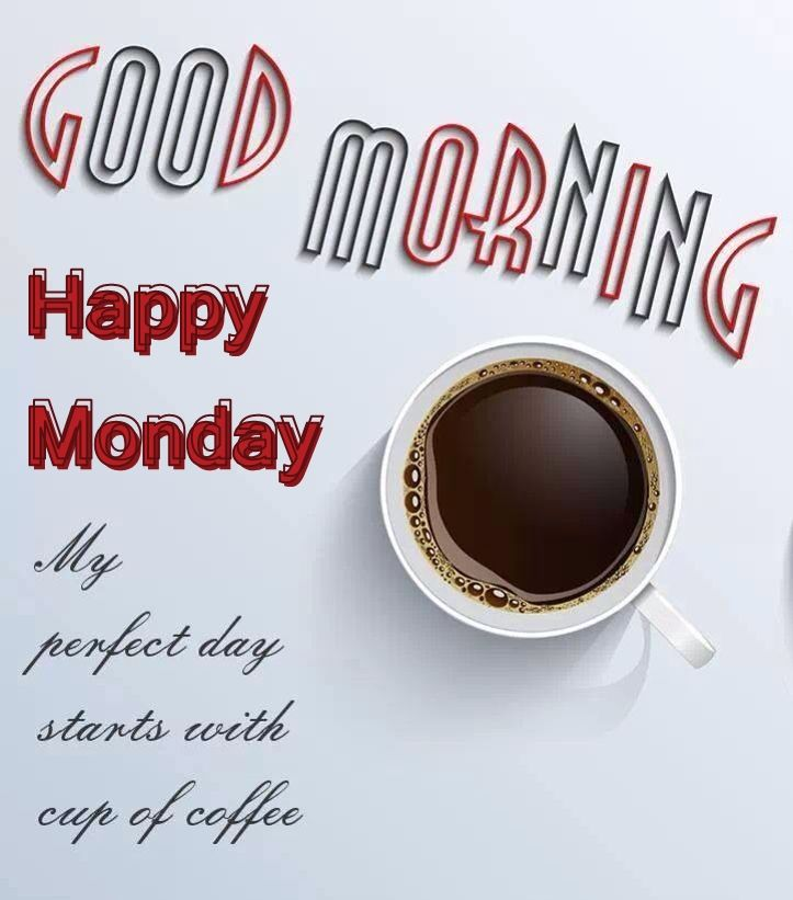 Funny Monday Morning Coffee: Good Morning Happy Monday My Day Starts With Coffee