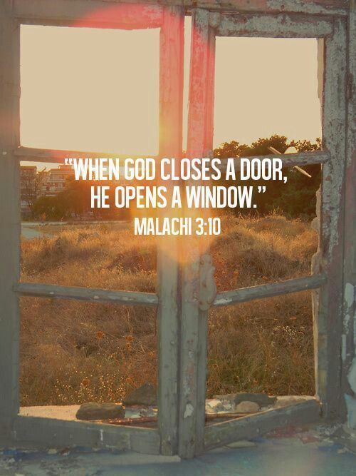 When God Closes A Door He Opens A Window Pictures Photos