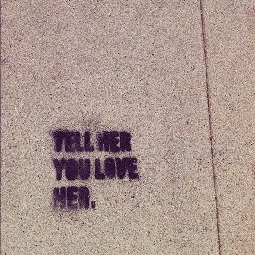 Tell Her U Love Her Quotes: Tell Her You Love Her... Pictures, Photos, And Images For