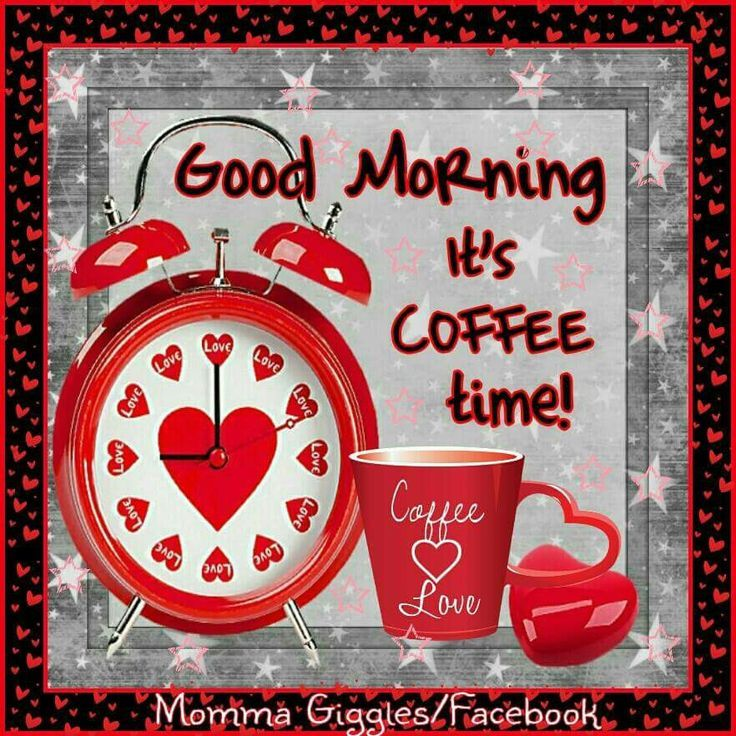 Good Morning Its Coffee Time Pictures Photos And Images