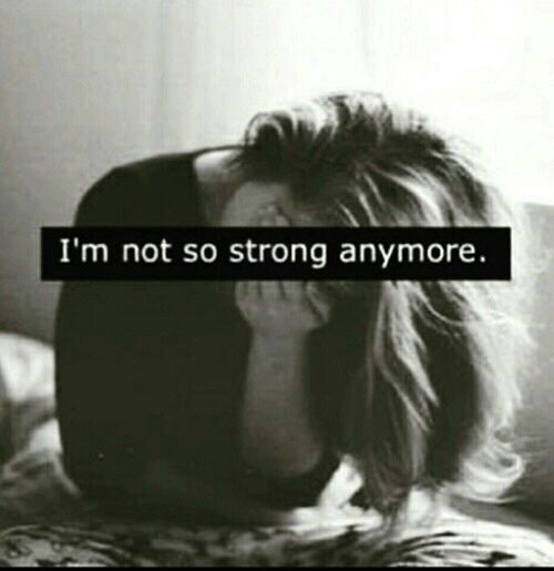 Depression Quotes Garden: Im Not So Strong Anymore Pictures, Photos, And Images For