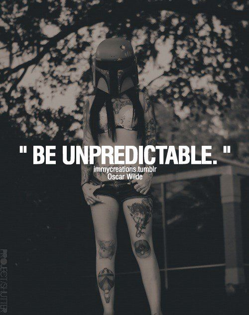 Be Unpredictable Pictures, Photos, and Images for Facebook ...