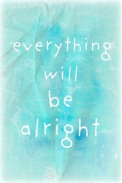 it will be alright - photo #44