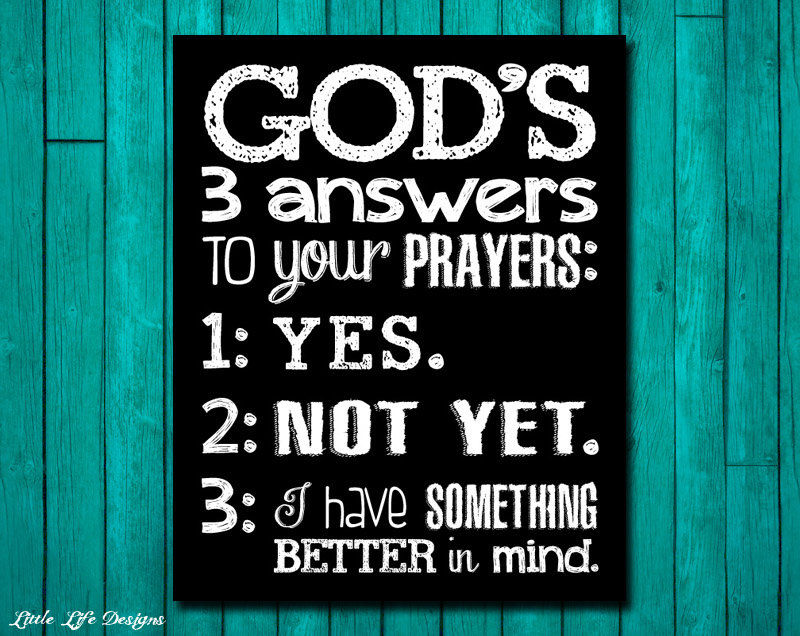 God's 3 Answers To Your Prayers Pictures, Photos, And