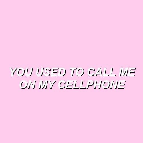 You Used To Call Me On My Cellphone Pictures, Photos, and Images ...