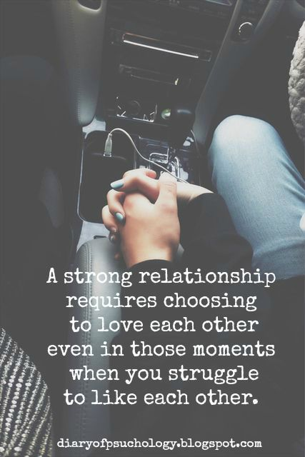 A Strong Relationship Requires Choose To Love Each Other