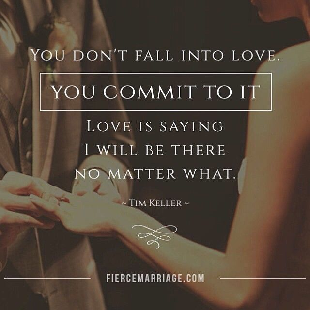 You Don't Fall Into Love, You Commit To It Pictures