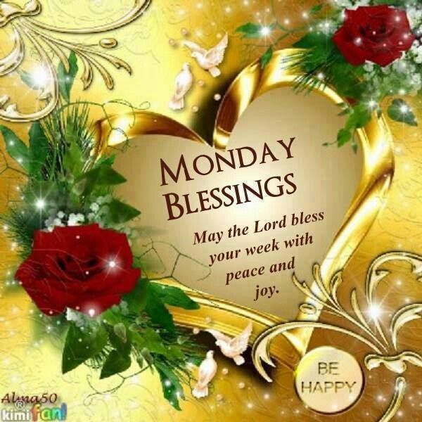 Monday blessings may the lord bless your week with peace - Monday blessings quotes and images ...