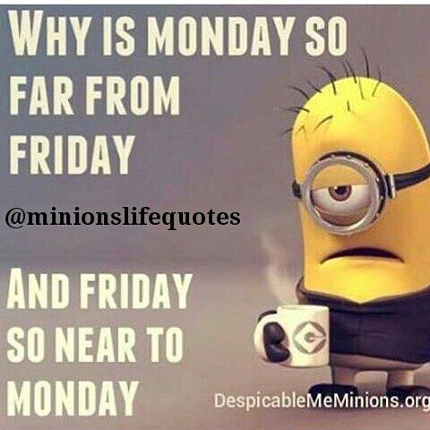 why is monday so far from friday and friday so near to