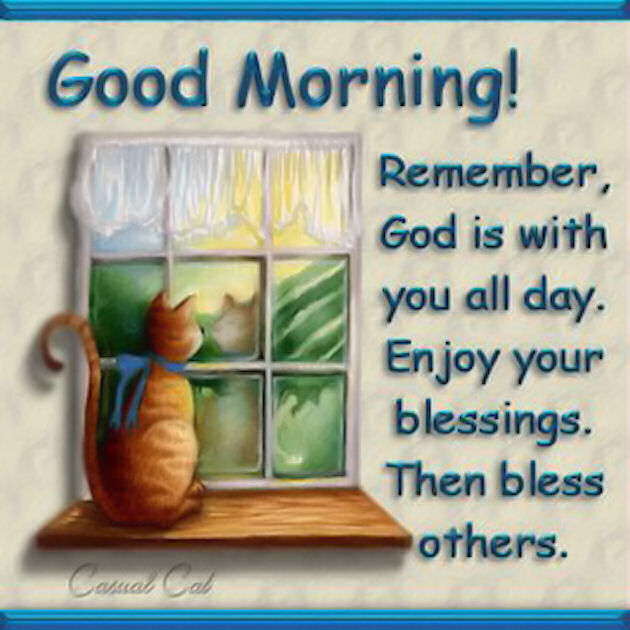 good morning remember god is with you