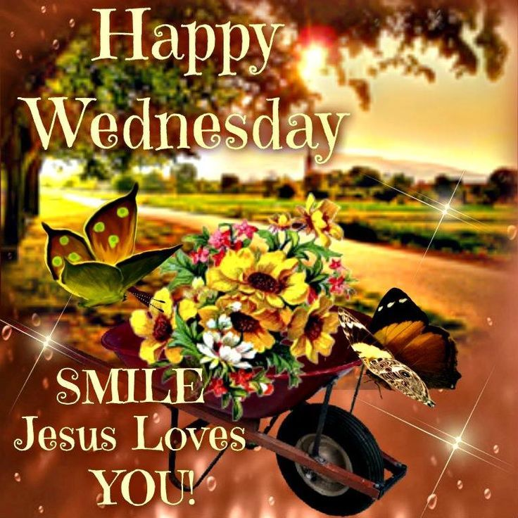 Happy Wednesday Smile Jesus Loves You Pictures, Photos ...
