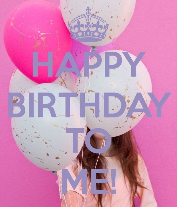 Happy Birthday To Me Quote Image Pictures, Photos, and ...