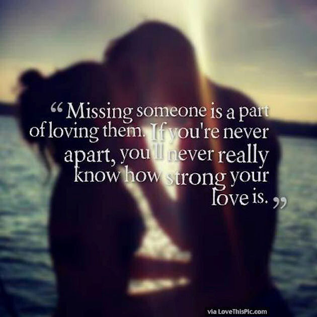 Love and missing quotes