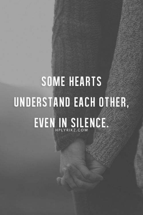 Some Hearts Understand Each Other Even In Silence