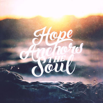 Hope Anchors The Soul Pictures, Photos, and Images for