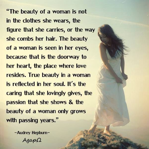 Beautiful Women Quotes Delectable Audrey Hepburn The Beauty Of A Woman Quote Pictures Photos And