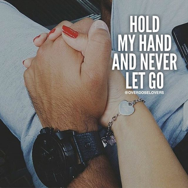 Hold My Hand And Never Let Go Pictures Photos And Images