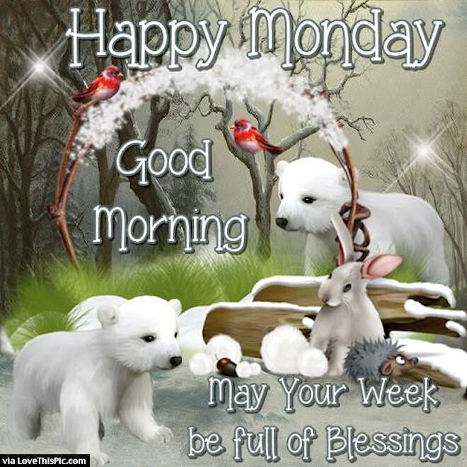 Happy monday good morning may your week be full of blessings happy monday good morning may your week be full of blessings voltagebd Gallery
