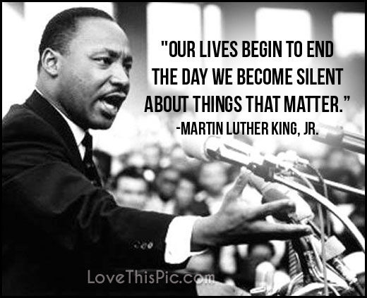 Martin Luther King Quotes Tumblr: Our Lives Begin To End Pictures, Photos, And Images For
