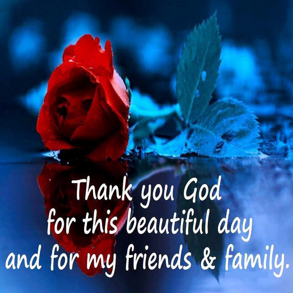 Thank You God For This Beautiful Day Pictures Photos And