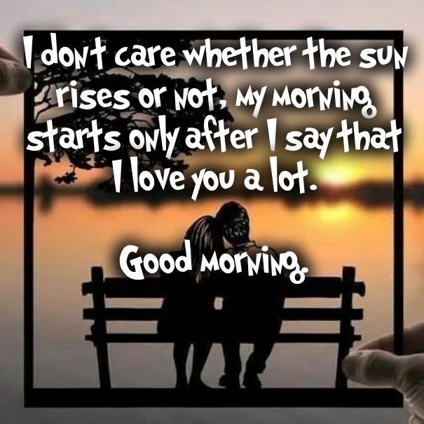 I Love You A Lot Good Morning Pictures, Photos, and Images