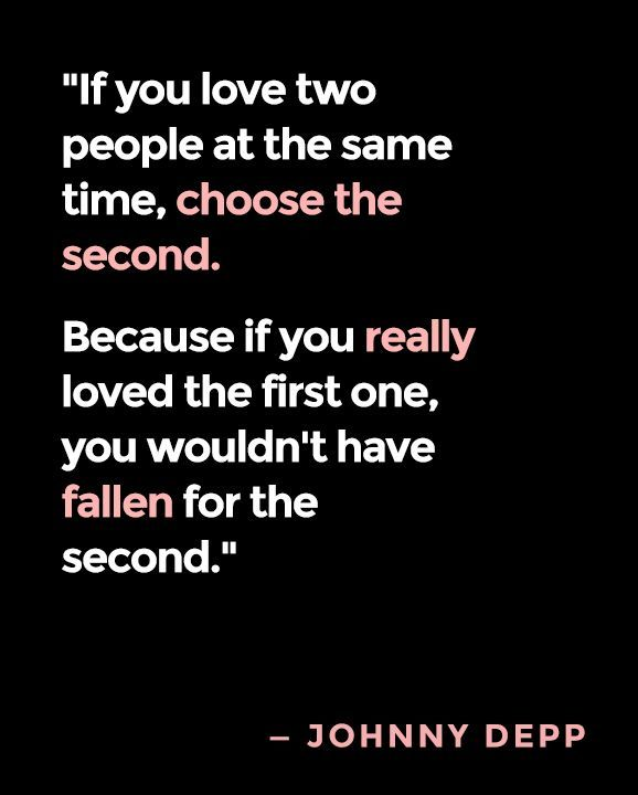 You Should Love Me Quotes: If You Love Two People At The Same Time, Choose The Second