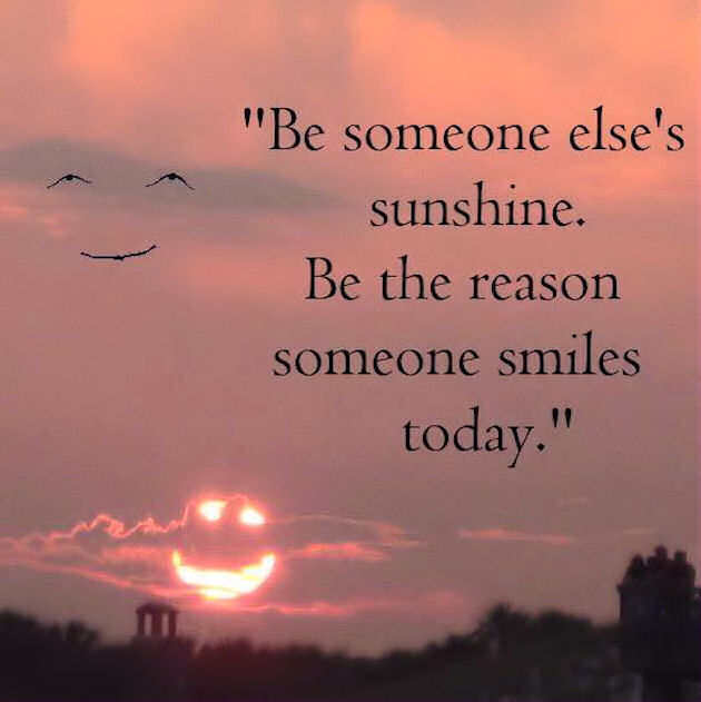 Be The Reason Spmeone Smiles Today Pictures Photos And