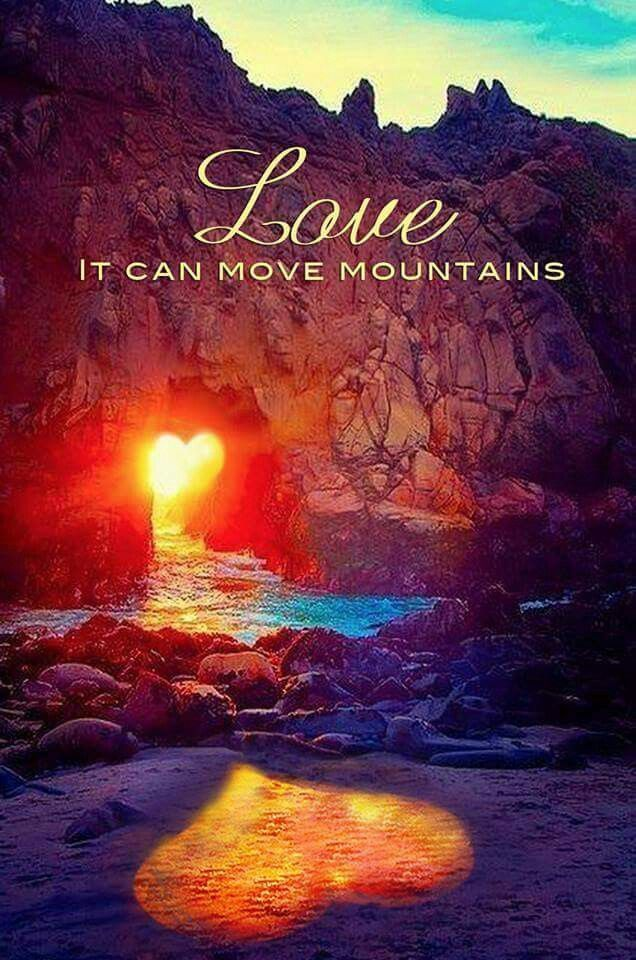 Love Can Move Mountains Pictures Photos And Images For