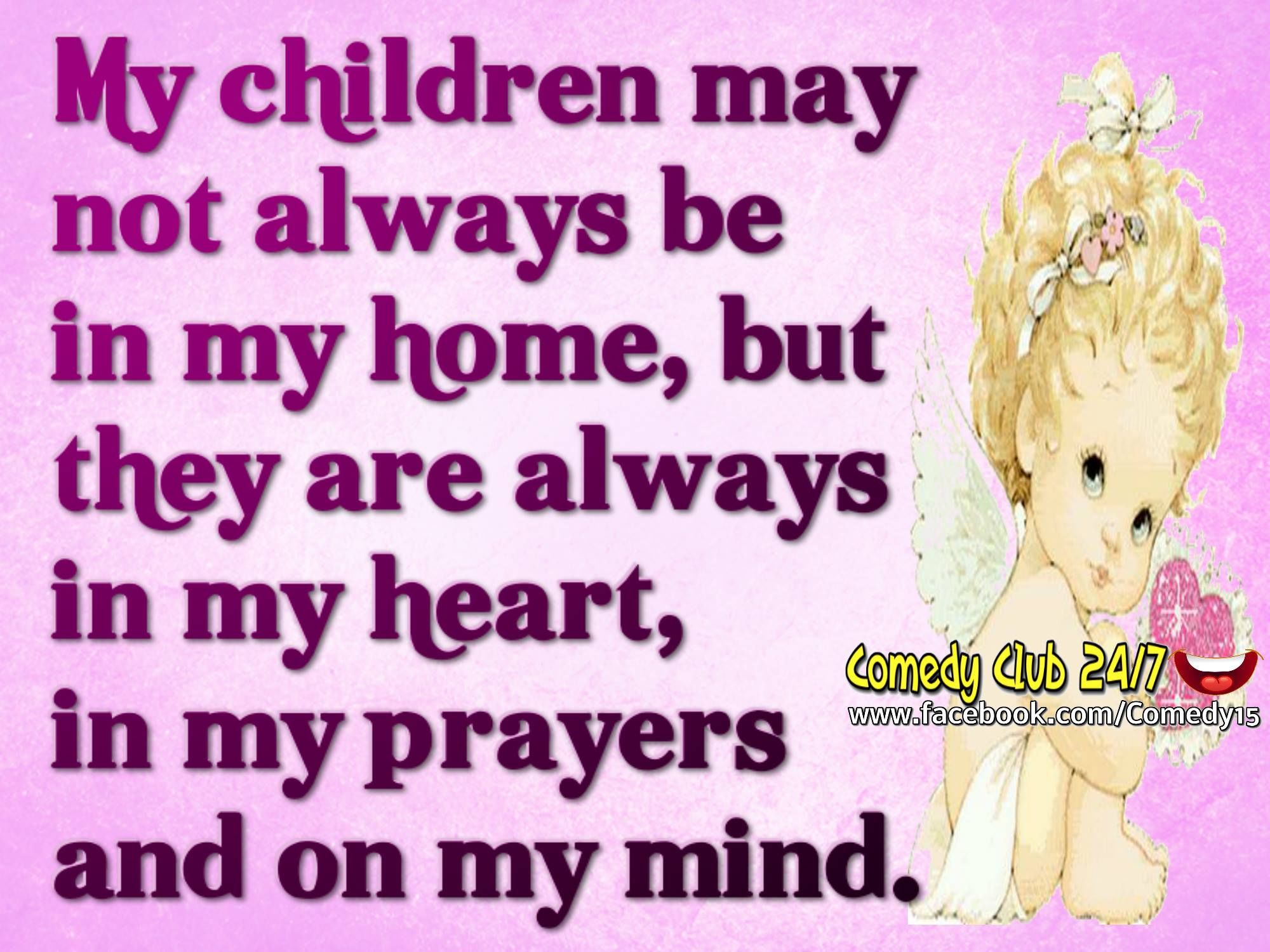 My Children Are Always In My Heart Prayers And Mind