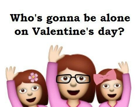 Whou0027s Gonna Be Alone On Valentineu0027s Day?