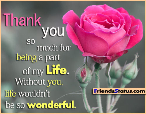 Thank You So Much For Being A Part Of My Life Pictures ...