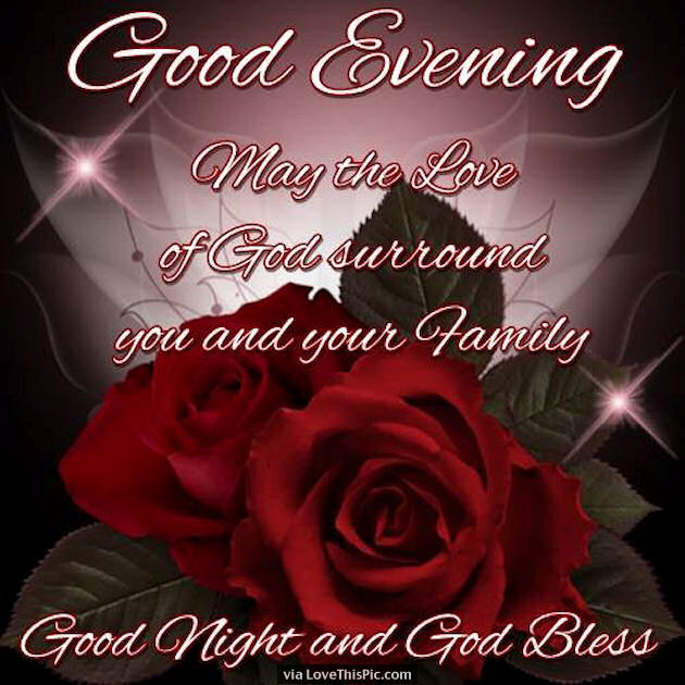 Good night may the love of god bless you and your family pictures good night may the love of god bless you and your family m4hsunfo Image collections