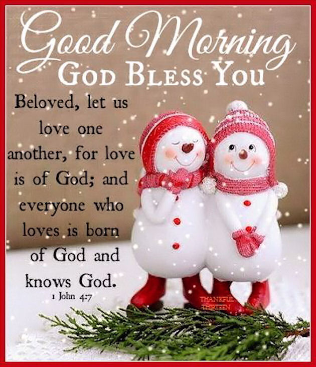 Good Christmas Quotes For Friends : Good morning god bless you john pictures photos and