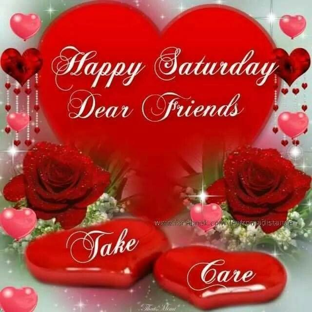happy saturday dear friends pictures photos and images